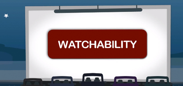 Watchability | How engaging our your videos