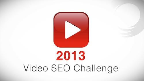 2013 Video  SEO Challenge