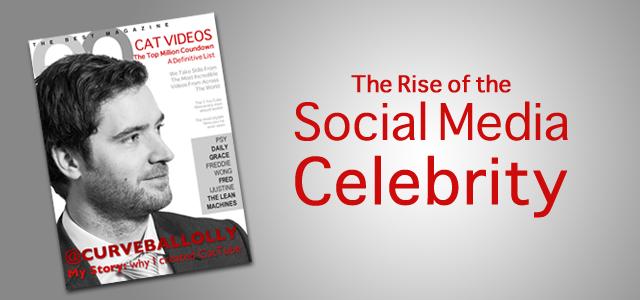 Social Media Celebrity